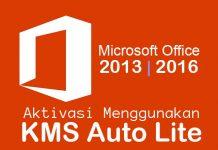 Cara aktivasi Microsoft Office 2013 atau 2016 menggunakan KMS Auto Lite