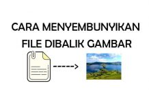 Cara menyembunyikan file di dalam gambar