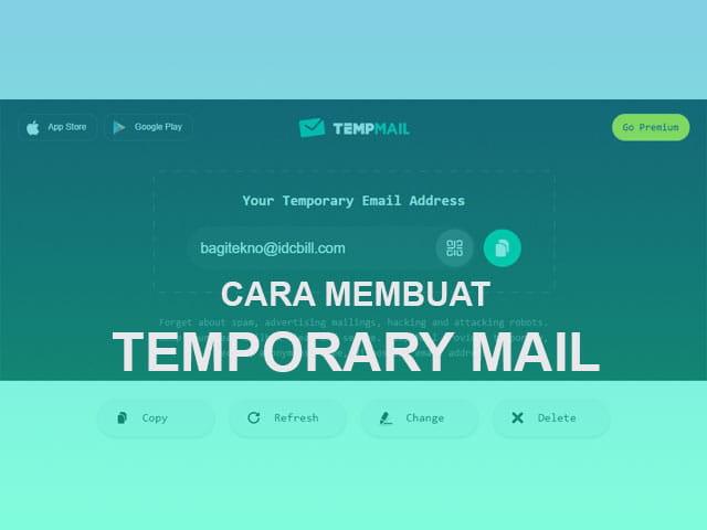 Cara membuat dan apa itu temporary mail