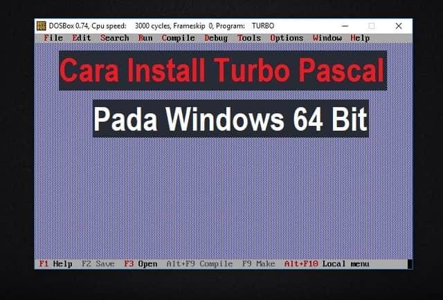 Cara install Turbo Pascal di Windows 64 bit
