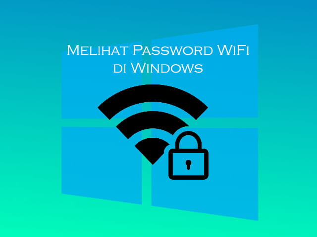How to see WiFi passwords using Windows 10