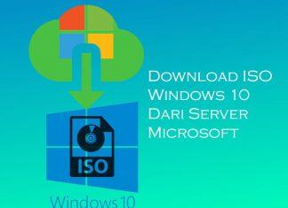Cara download file iso Windows 10 terbaru gratis dari server Microsoft