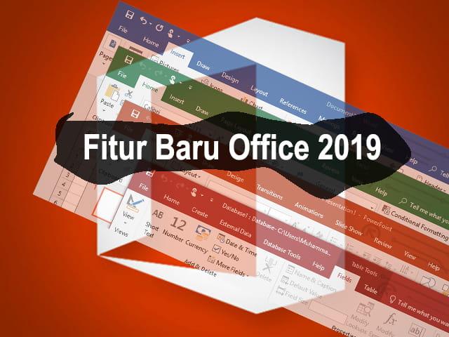 Apa yang baru di Office 2019