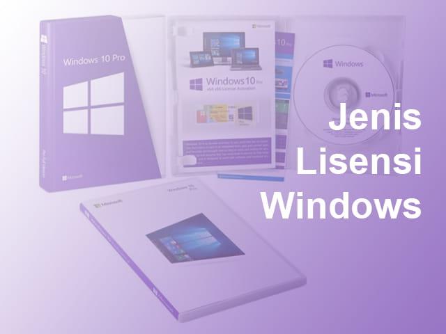 3 jenis lisensi Windows