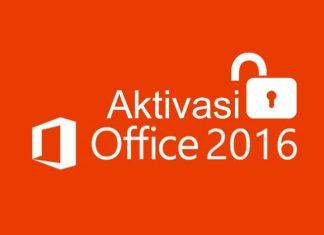 3 cara aktivasi Office 2016 secara permanen tanpa menggunakan product key