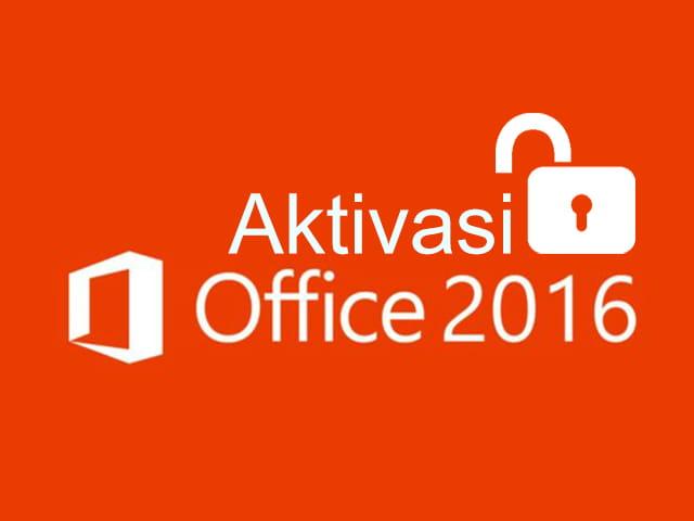 Cara aktivasi Office 2016 secara permanen tanpa menggunakan product key secara offline dan permanen