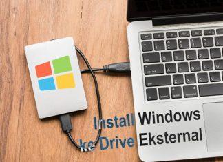 Cara Install Windows di Hardisk Eksternal atau Flashdisk