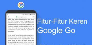 Daftar fitur keren Google Go yang tidak boleh dilewatkan