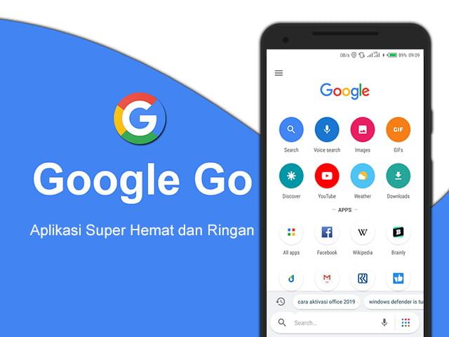 Google Go merupakan aplikasi hemat dan ringan