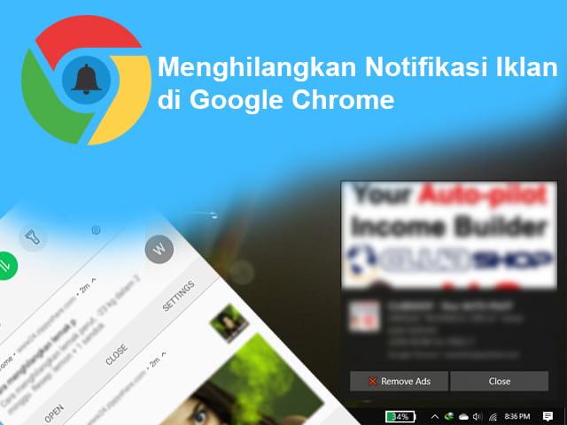 Cara menghilangkan notifikasi iklan di Google Chrome pada Laptop dan Android