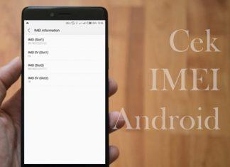 Cara cek IMEI Android