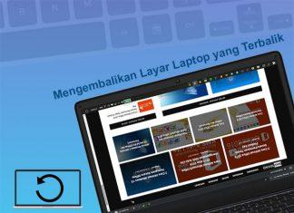 Cara mengembalikan rotasi layar Laptop yang terbalik