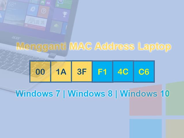cara mengganti mac address windows 10