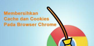 Cara membersihkan cache dan cookies Google Chrome