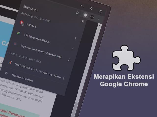 Cara memasukkan ekstensi Chrome ke satu tombol toolbar agar lebih rapih