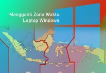 Cara mengganti zona waktu di Laptop Windows