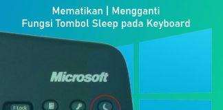 Cara mematikan fungsi tombol sleep yang terdapat pada Keyboard