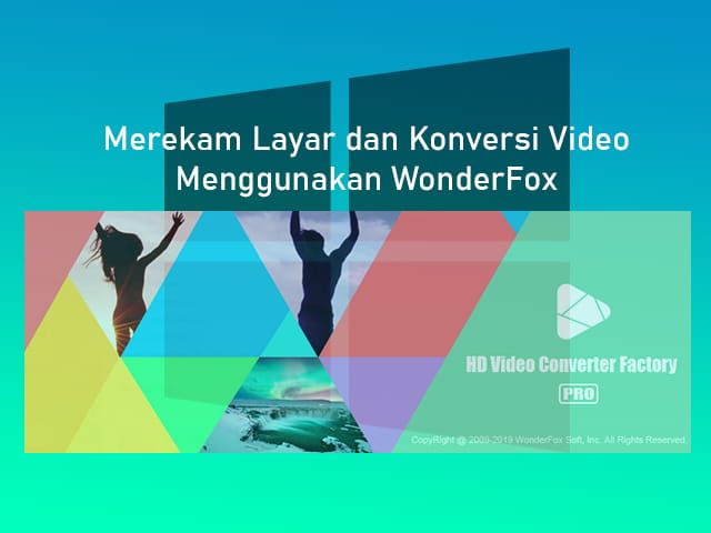 Aplikasi perekam layar dan konverter video di Windows