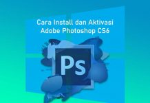 Cara install dan aktivasi Adobe Photoshop CS6 di Laptop Windows