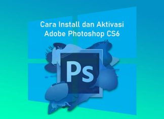 Cara install dan aktivasi Adobe Photoshop CS6 di Laptop Windows