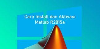 Cara install dan aktivasi MathWorks Matlab R2015a di Laptop Windows
