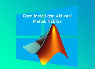 Cara install dan aktivasi MathWorks Matlab R2015a di Laptop Windows