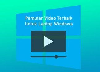 Pemutar video dan film terbaik untuk PC / Laptop Windows