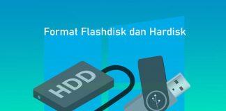 Cara format flashdisk dan hardisk eksternal