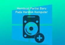 Cara membuat partisi hardisk baru di Komputer Windows 7,8,10