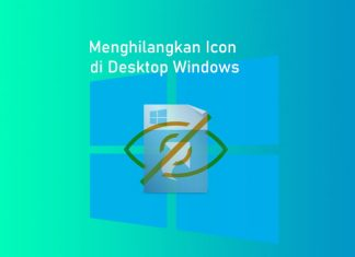 Cara menghilangkan icon di Desktop Windows 7, Windows 8/8.1, Windows 10