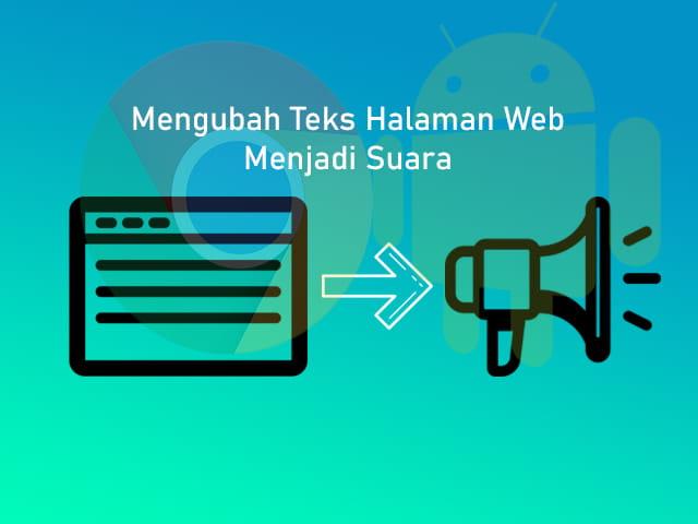 Cara mengubah teks halaman web menjadi suara