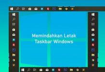 Cara memindahkan letak taskbar di Windows 10, 8, 7