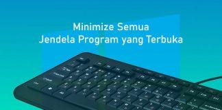 Cara minimize semua jendela program aplikasi di Windows