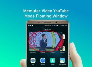 cara nonton youtube sambil membuka aplikasi lain di android tanpa aplikasi
