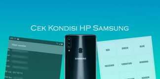 Cara cek kondisi HP Samsung Android bekas