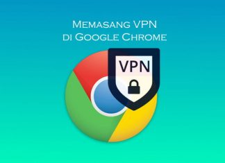 Cara memasang ekstensi VPN di browser Google Chrome