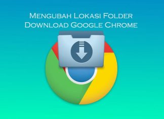 Cara mengubah lokasi folder download Google Chrome di laptop