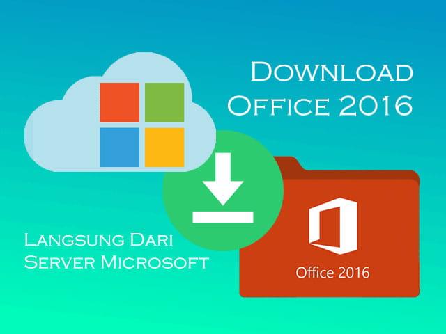 Cara download Office 2016 GRATIS langsung dari server Microsoft