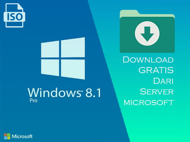 Cara download Windows 8.1 GRATIS dari Server Microsoft