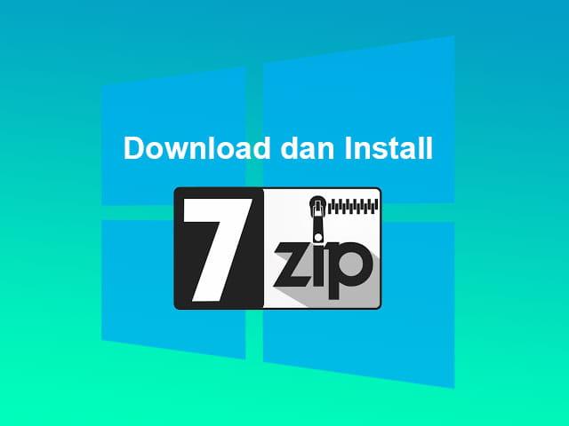 Cara download dan install software 7 Zip di Laptop Windows