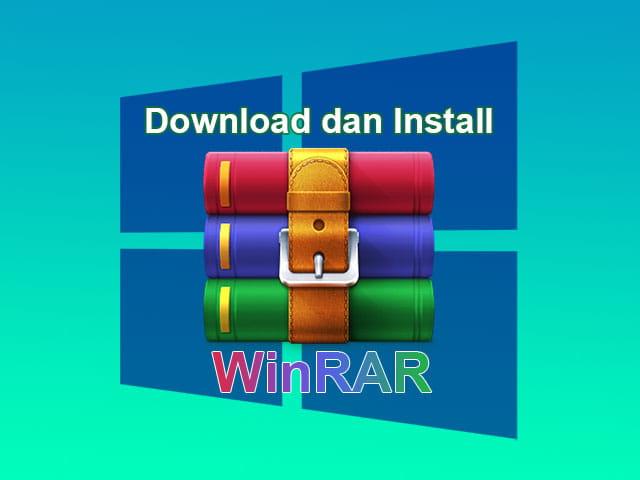 Cara download dan install software WinRAR di Windows