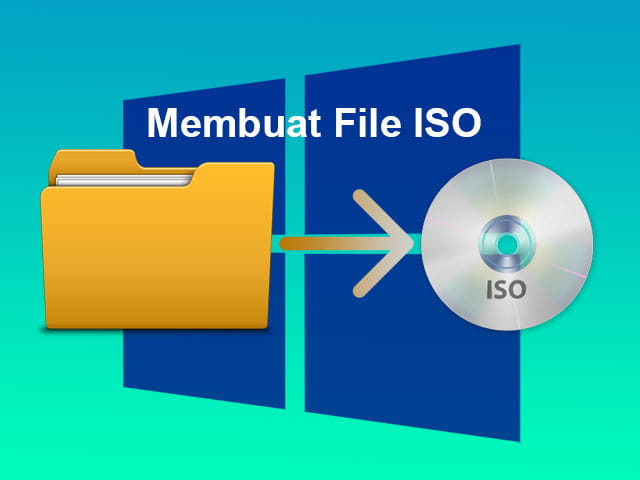 Cara membuat file ISO di Windows 10 8.1 7