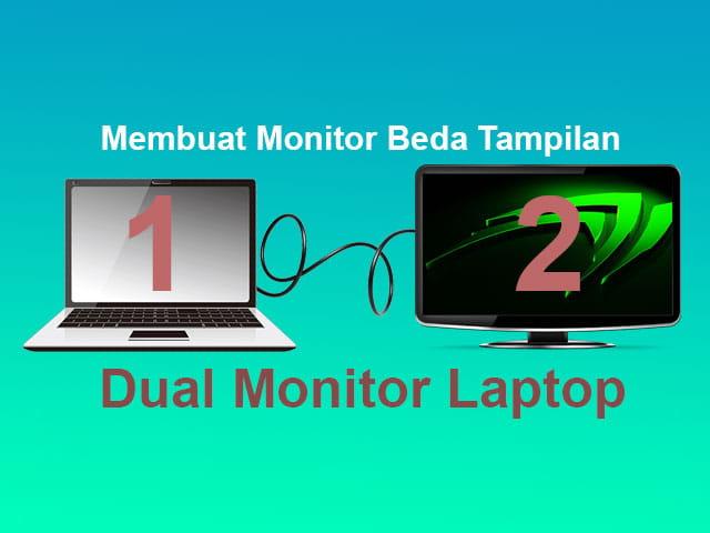 cara menggunakan 2 monitor 1 laptop