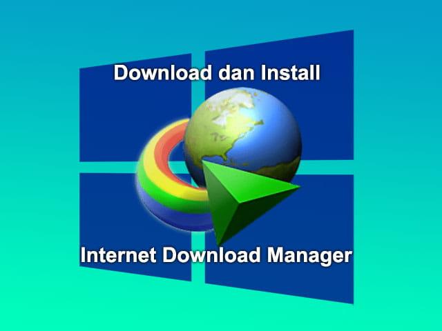 Download dan Install IDM gratis