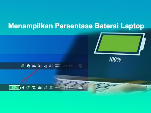 Cara menampilkan persentase baterai Laptop Lenovo