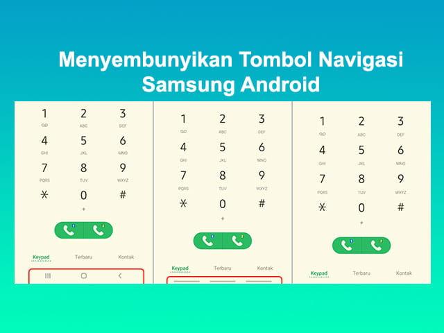 Cara menghilangkan tombol navigasi HP Samsung Android