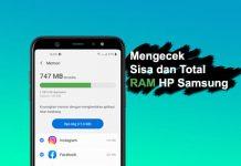 Cara cek sisa dan total RAM HP Samsung Galaxy