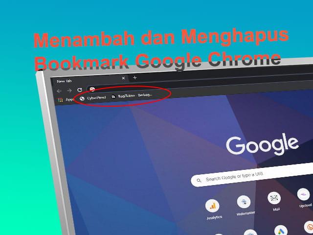 Cara menambah dan menghapus bookmark di Google Chrome