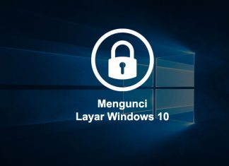 Cara mengunci layar Laptop atau Komputer Windows 10