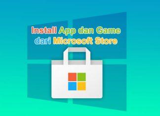 Cara install aplikasi dan game dari Microsoft Store Windows 10